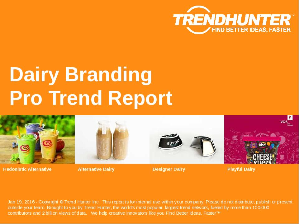 Dairy Branding Trend Report Research