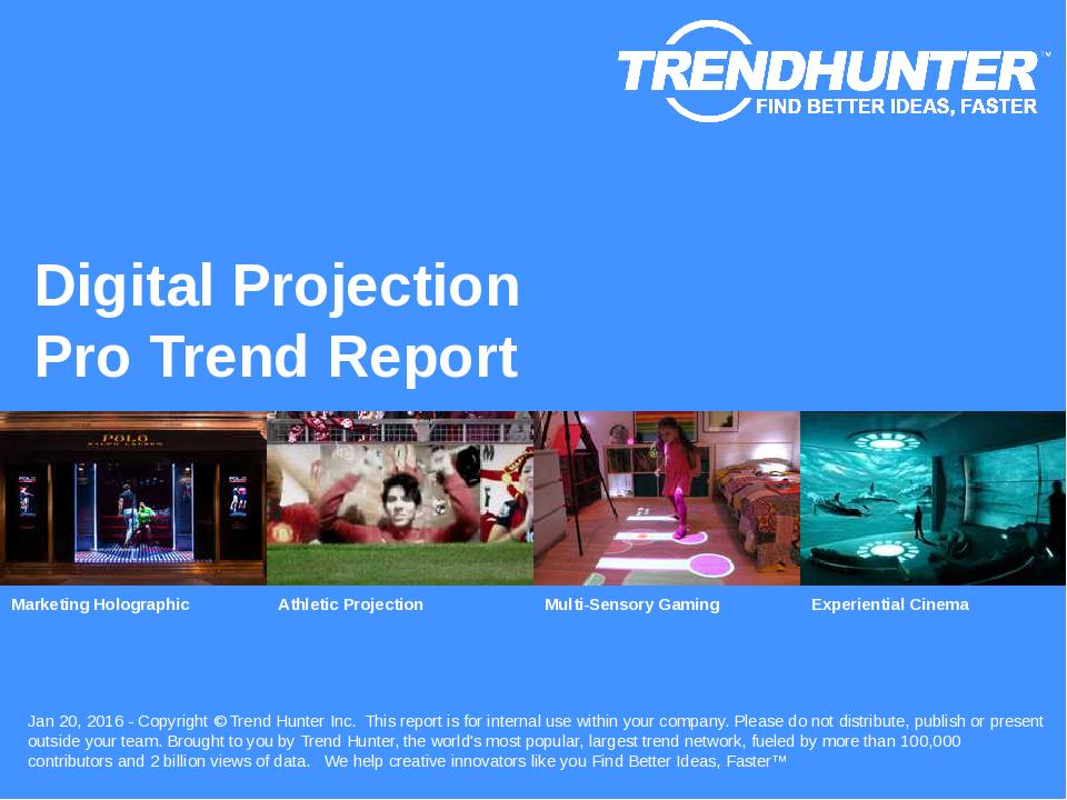 Digital Projection Trend Report Research