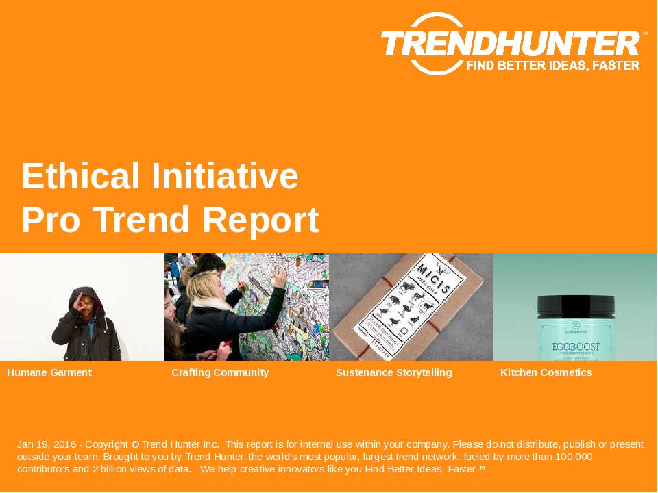 Ethical Initiative Trend Report Research