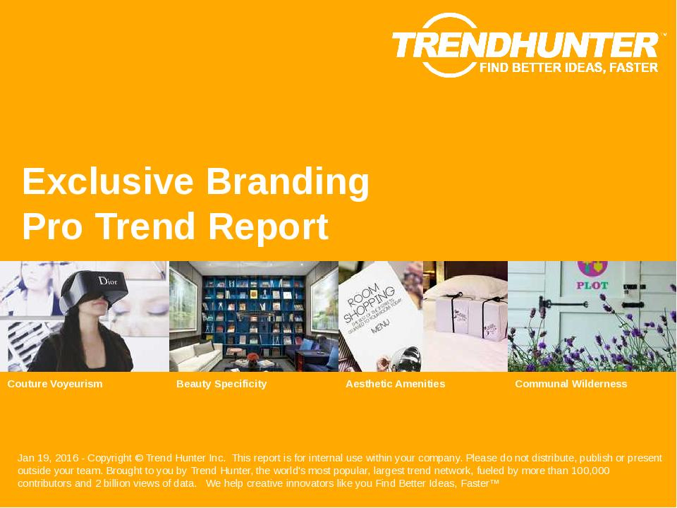 Exclusive Branding Trend Report Research
