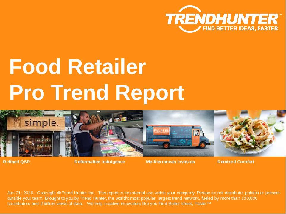 Food Retailer Trend Report Research