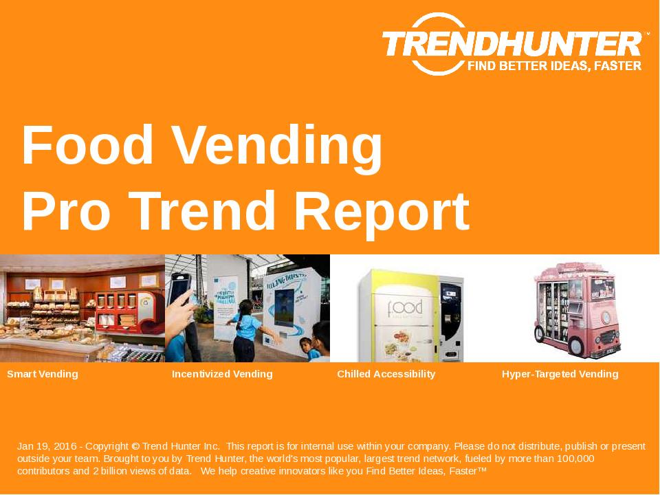 Food Vending Trend Report Research