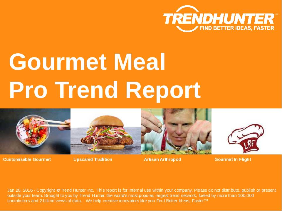 Gourmet Meal Trend Report Research