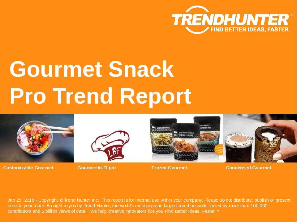 Gourmet Snack Trend Report Research