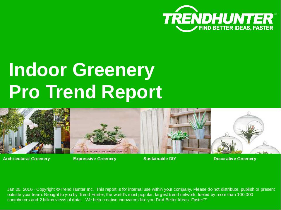 Indoor Greenery Trend Report Research