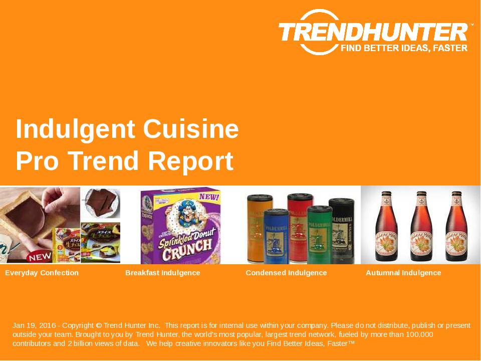 Indulgent Cuisine Trend Report Research