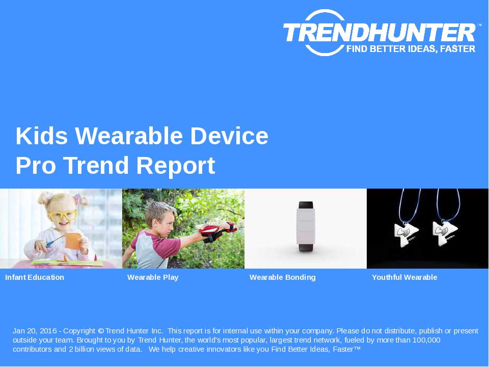 Kids Wearable Device Trend Report Research