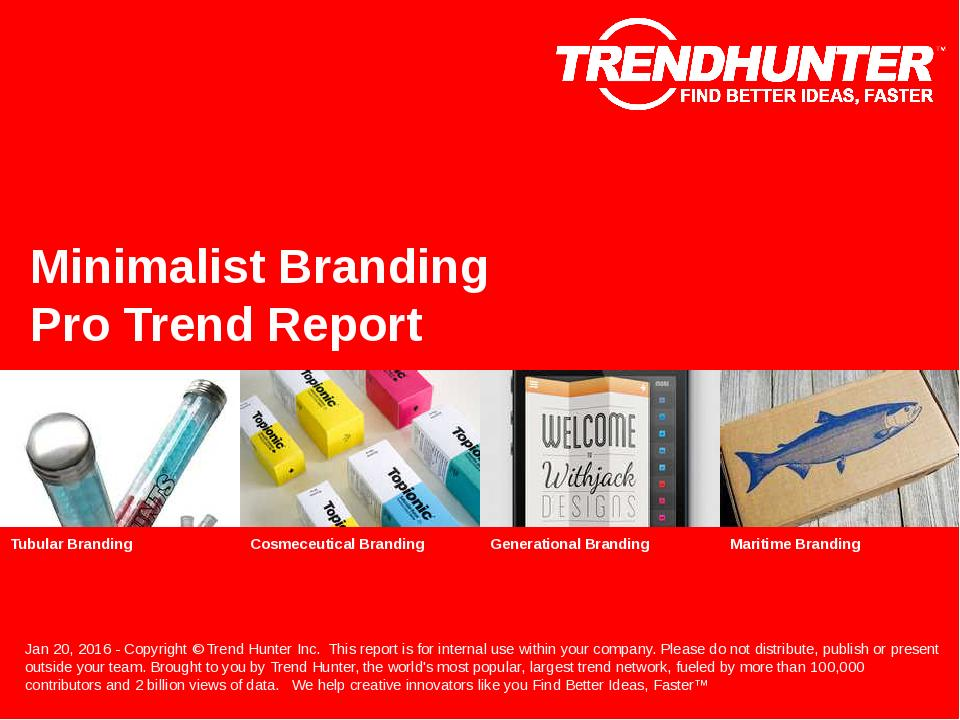 Minimalist Branding Trend Report Research