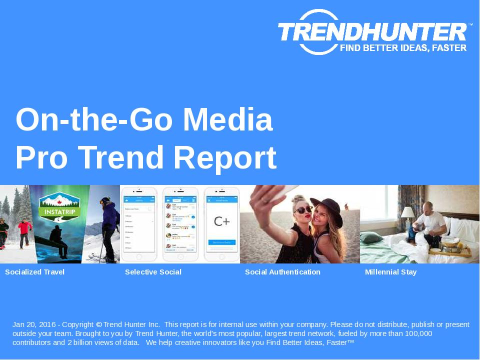 On-the-Go Media Trend Report Research