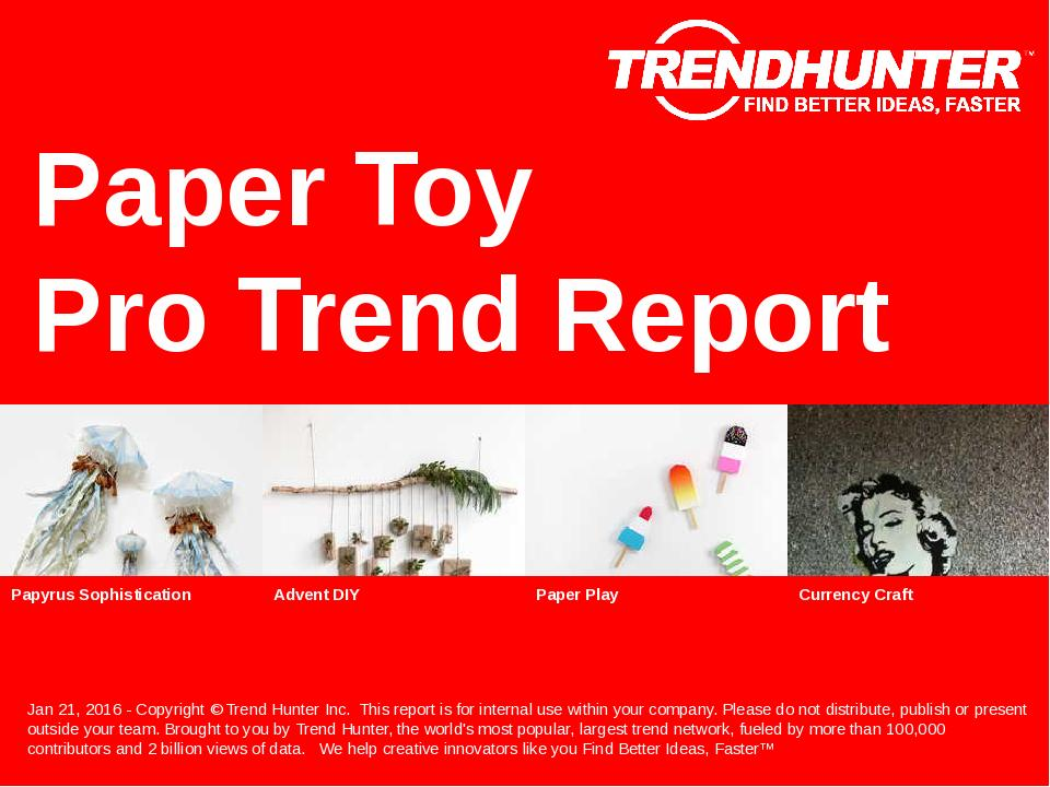 Paper Toy Trend Report Research