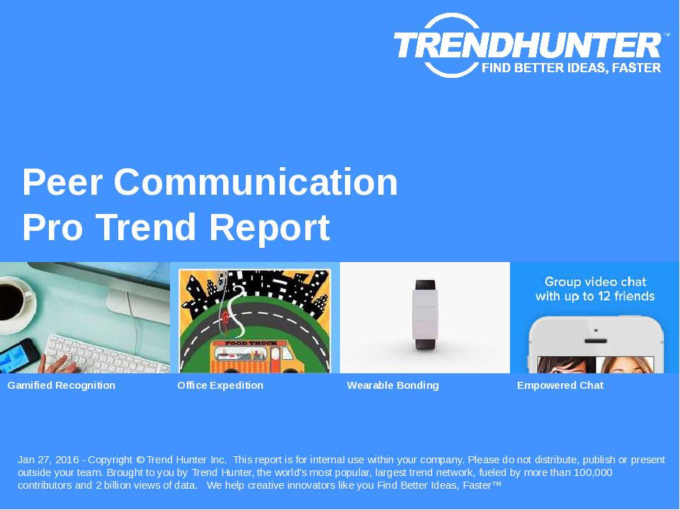 Peer Communication Trend Report Research