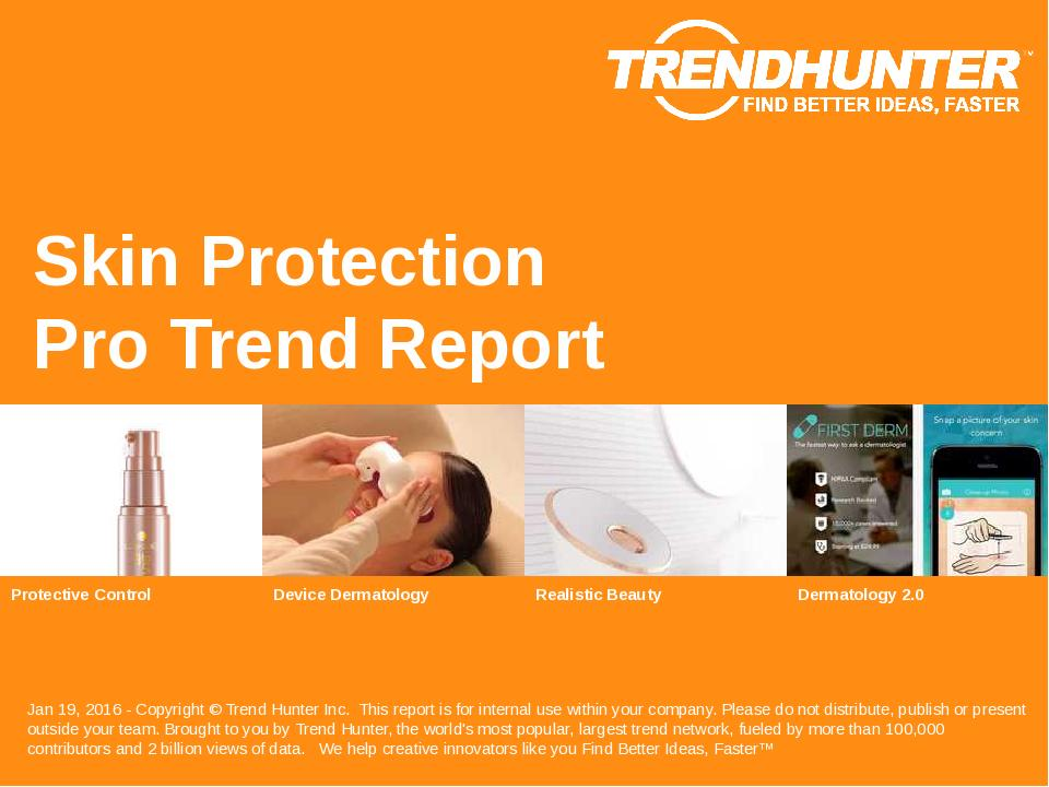 Skin Protection Trend Report Research