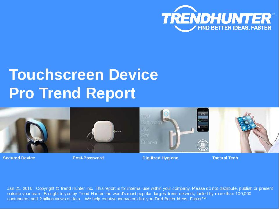 Touchscreen Device Trend Report Research