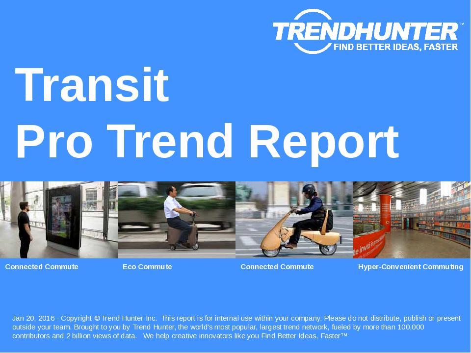 Transit Trend Report Research