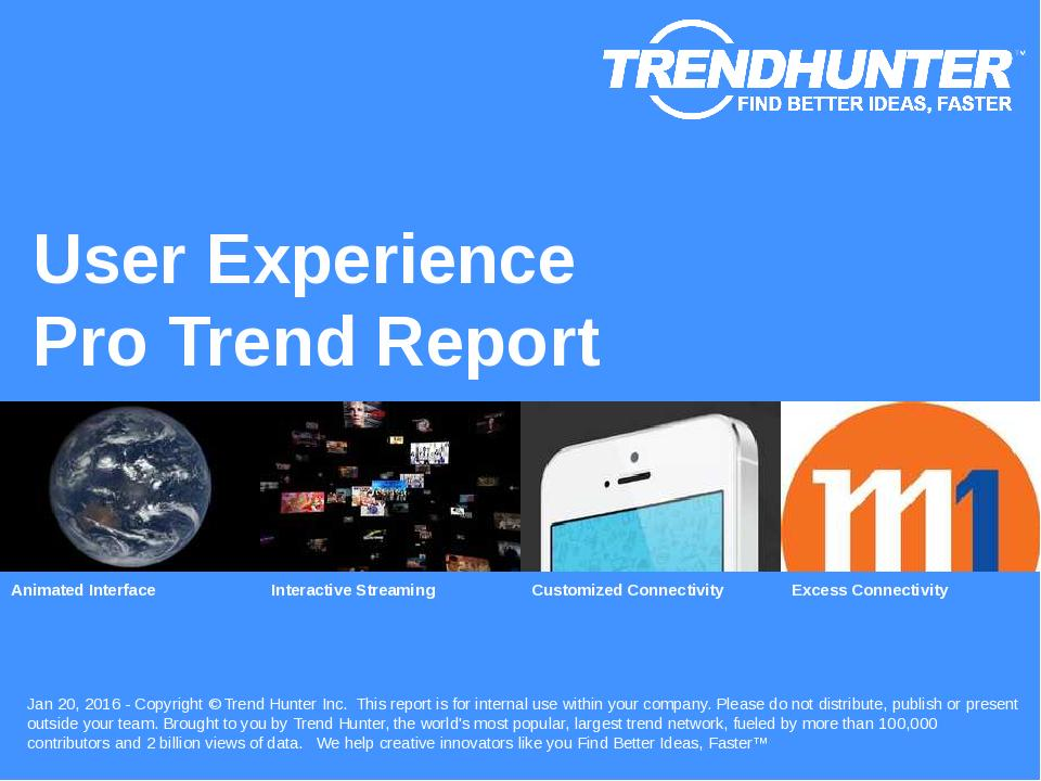 User Experience Trend Report Research