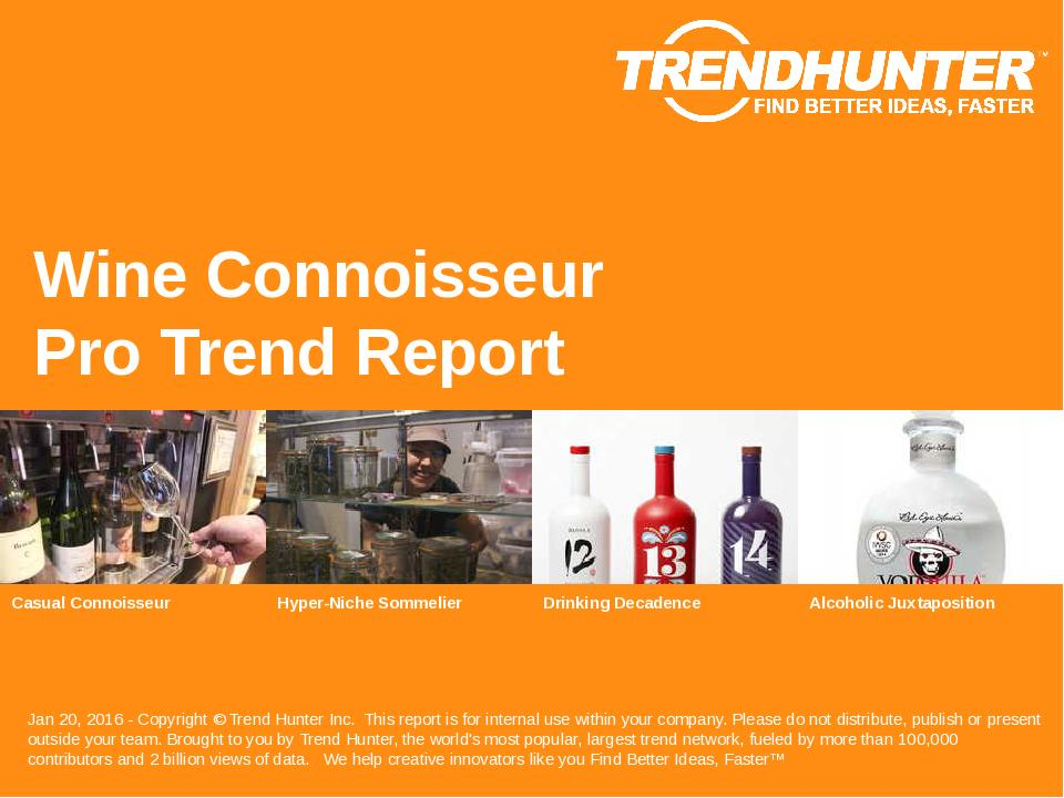 Wine Connoisseur Trend Report Research