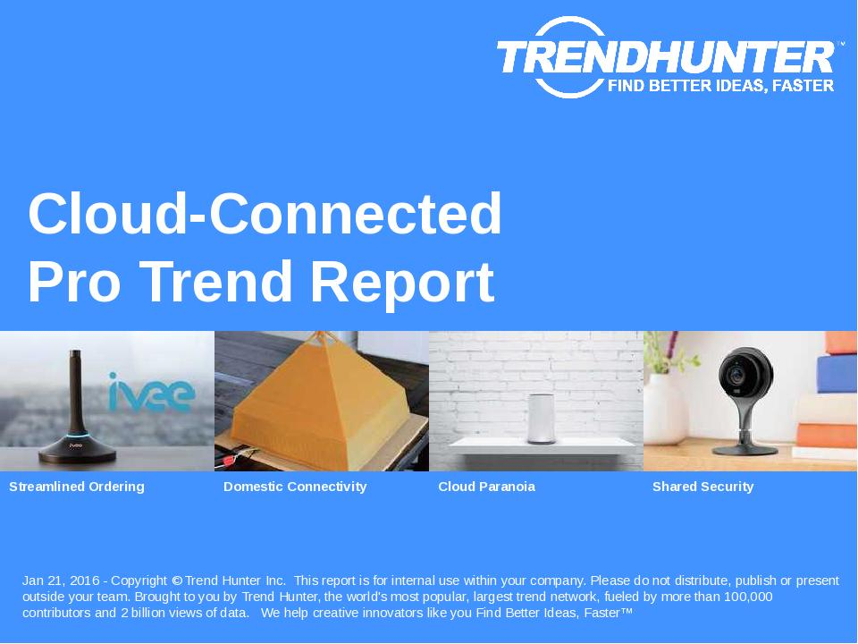 Cloud-Connected Trend Report Research