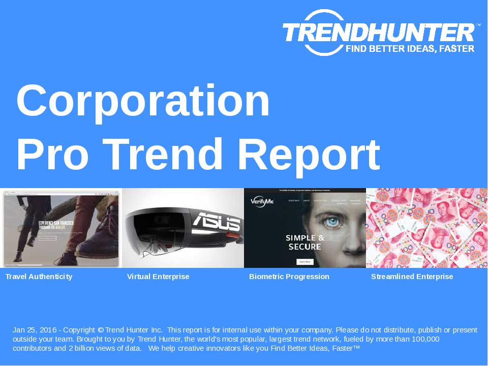 Corporation Trend Report Research