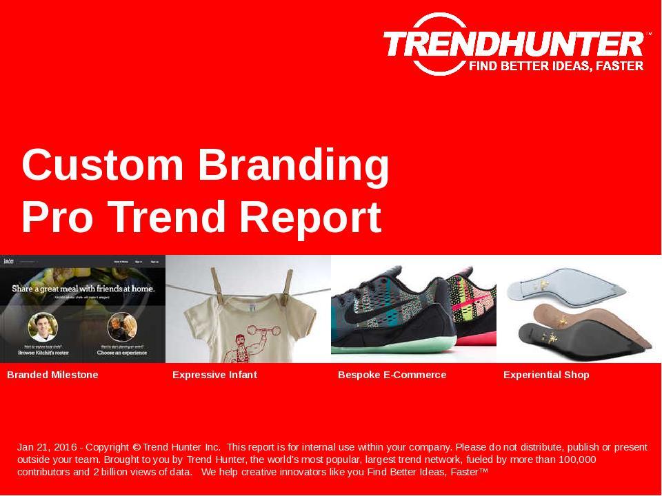Custom Branding Trend Report Research