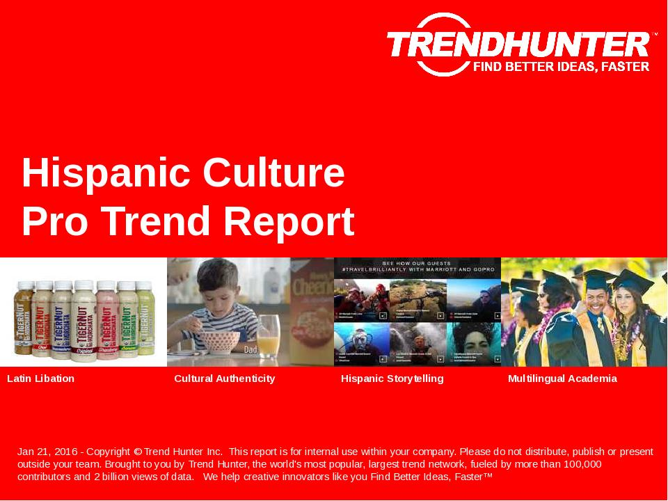 Hispanic Culture Trend Report Research