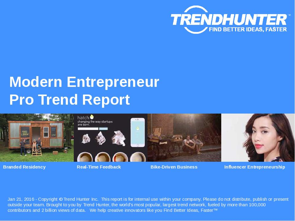 Modern Entrepreneur Trend Report Research