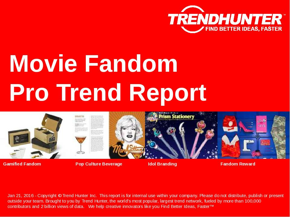 Movie Fandom Trend Report Research