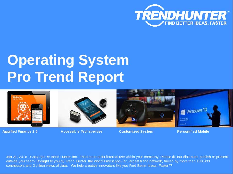 Operating System Trend Report Research
