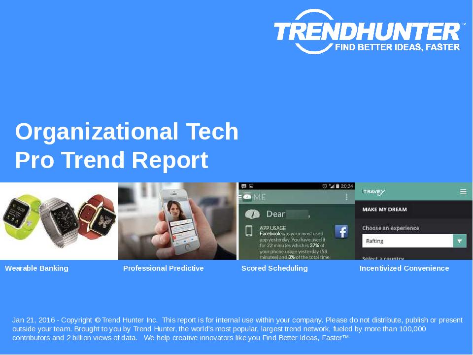 Organizational Tech Trend Report Research