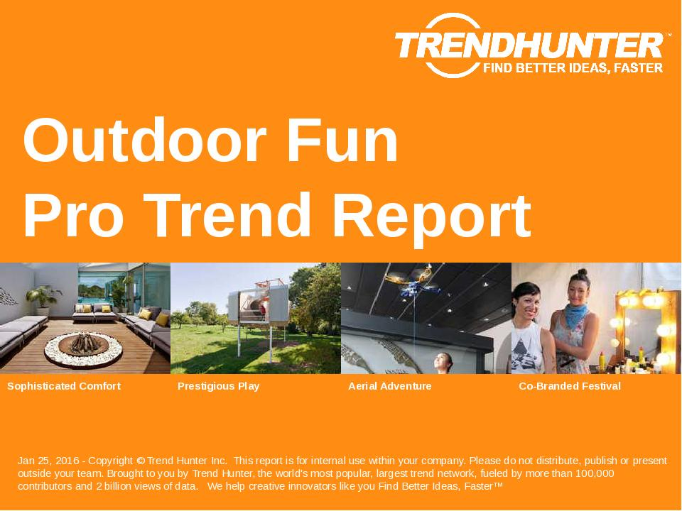 Outdoor Fun Trend Report Research