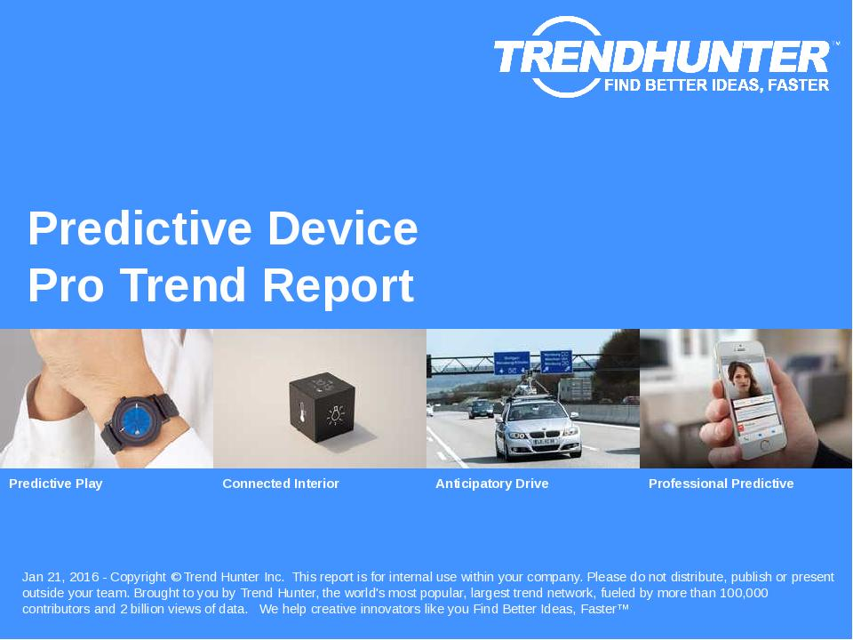 Predictive Device Trend Report Research