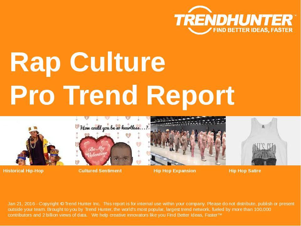 Rap Culture Trend Report Research