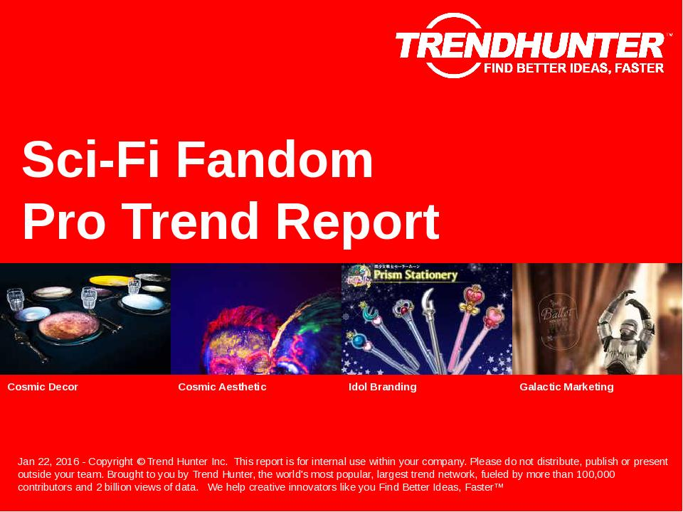 Sci-Fi Fandom Trend Report Research