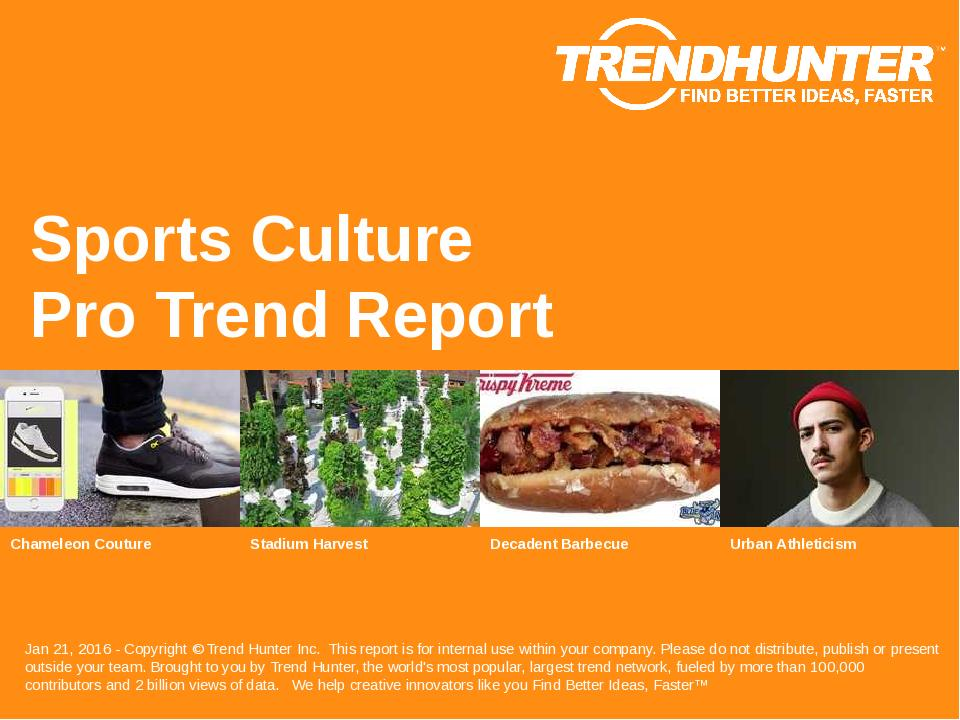 Sports Culture Trend Report Research
