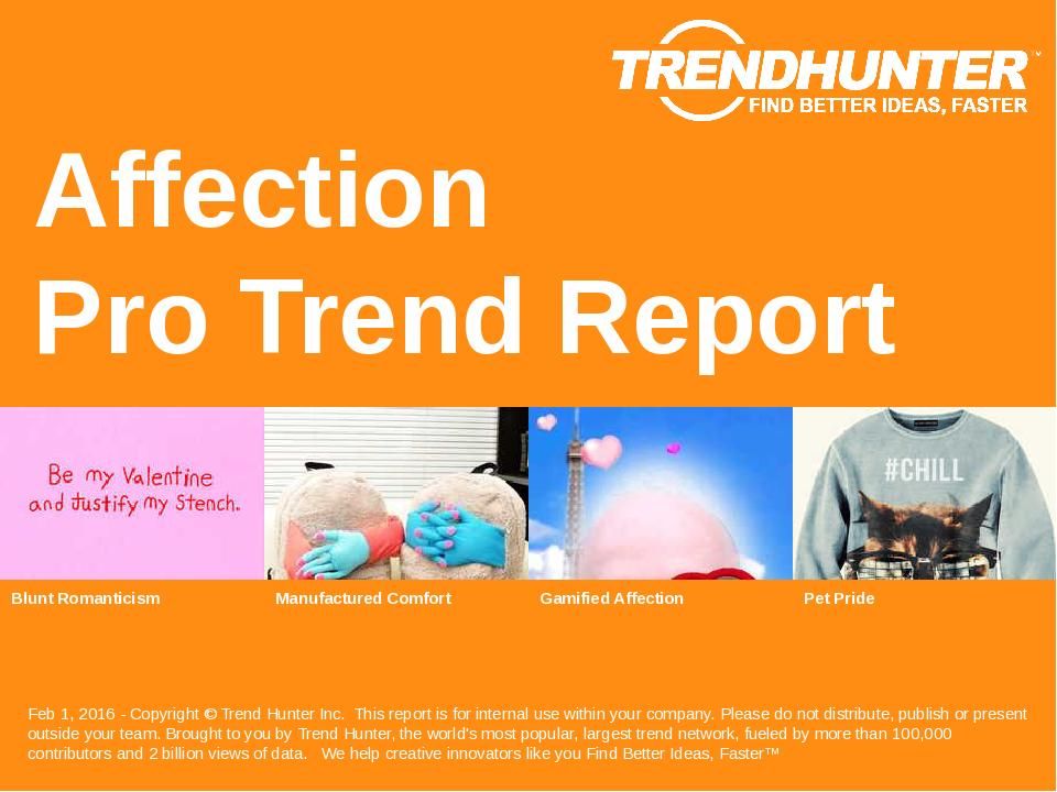 Affection Trend Report Research
