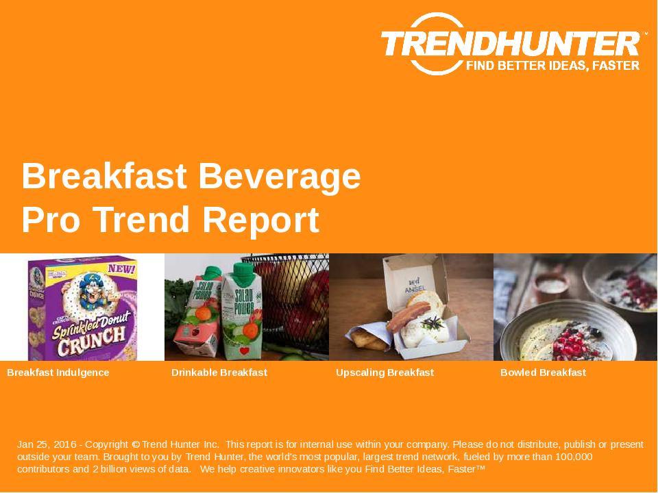 Breakfast Beverage Trend Report Research