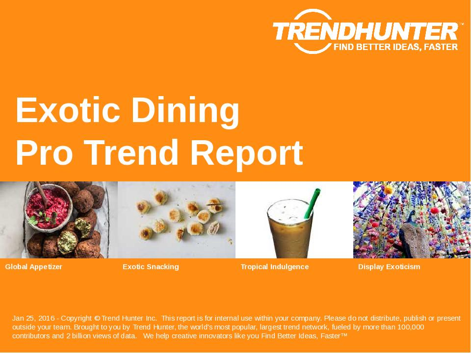 Exotic Dining Trend Report Research
