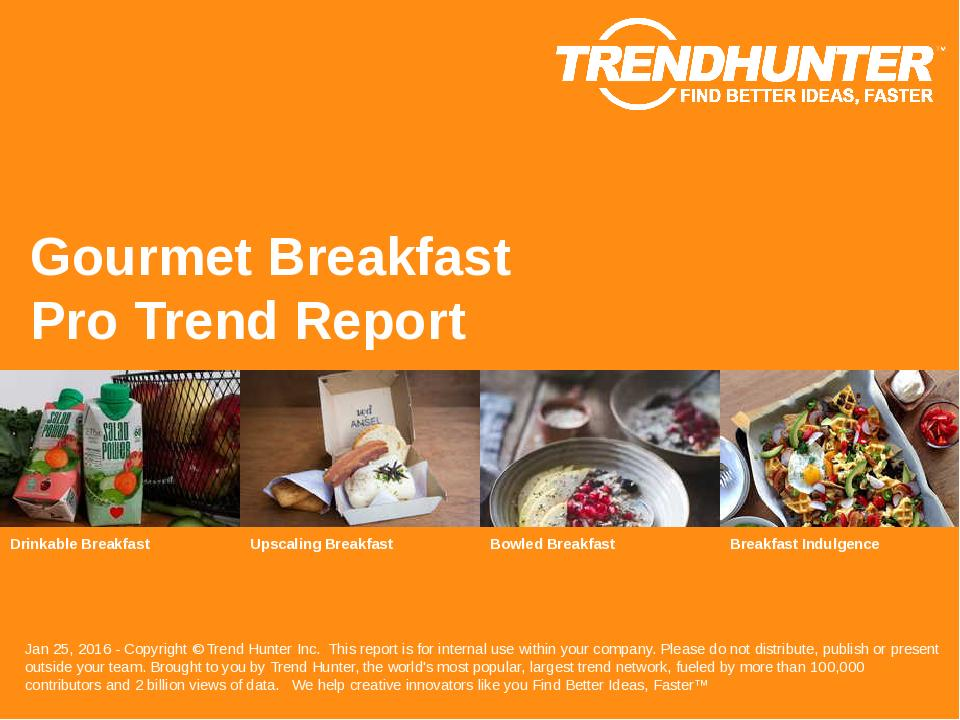 Gourmet Breakfast Trend Report Research