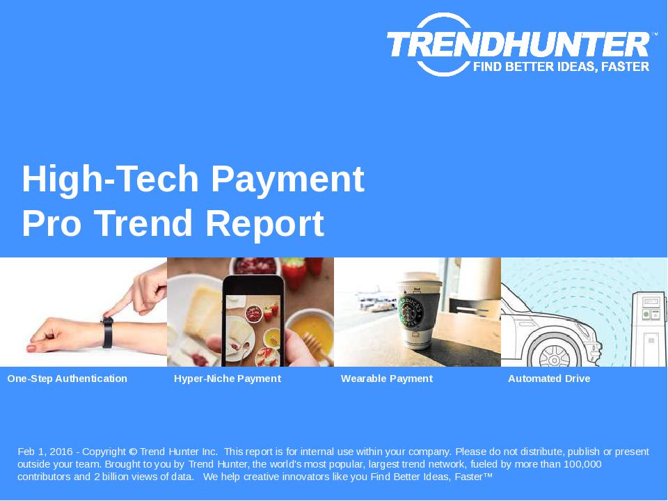 High-Tech Payment Trend Report Research