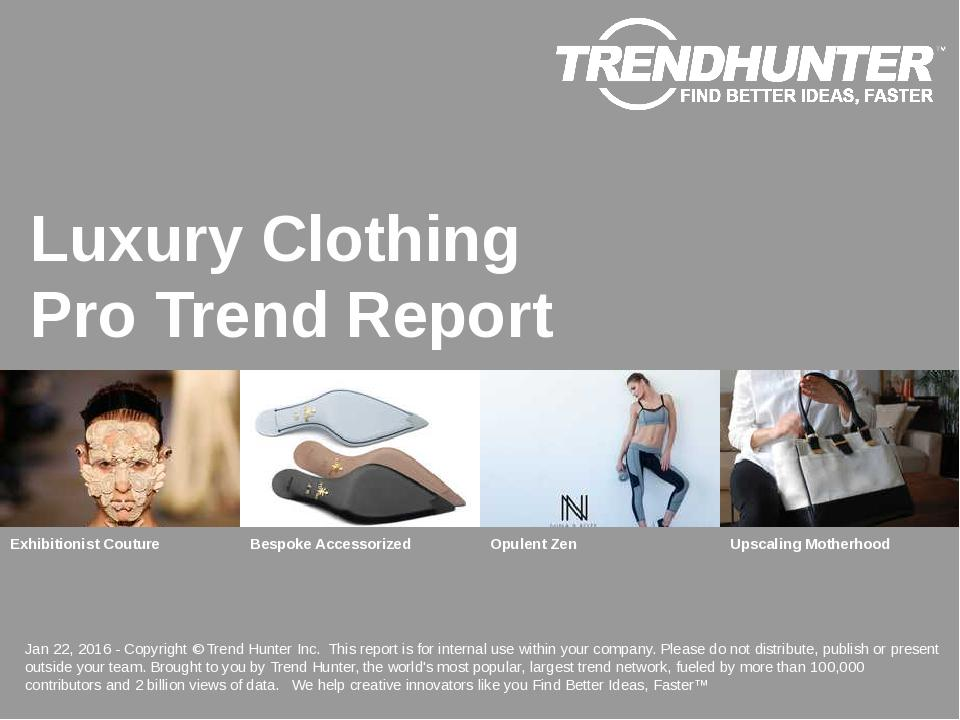 Luxury Clothing Trend Report Research