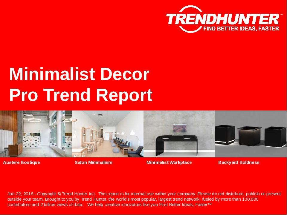 Minimalist Decor Trend Report Research
