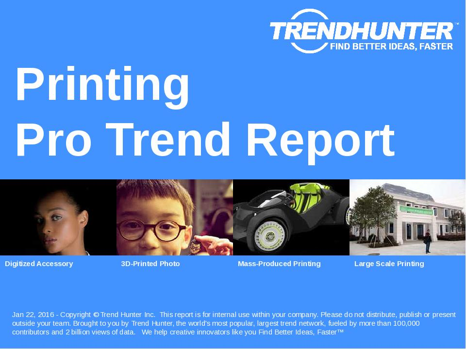Printing Trend Report Research
