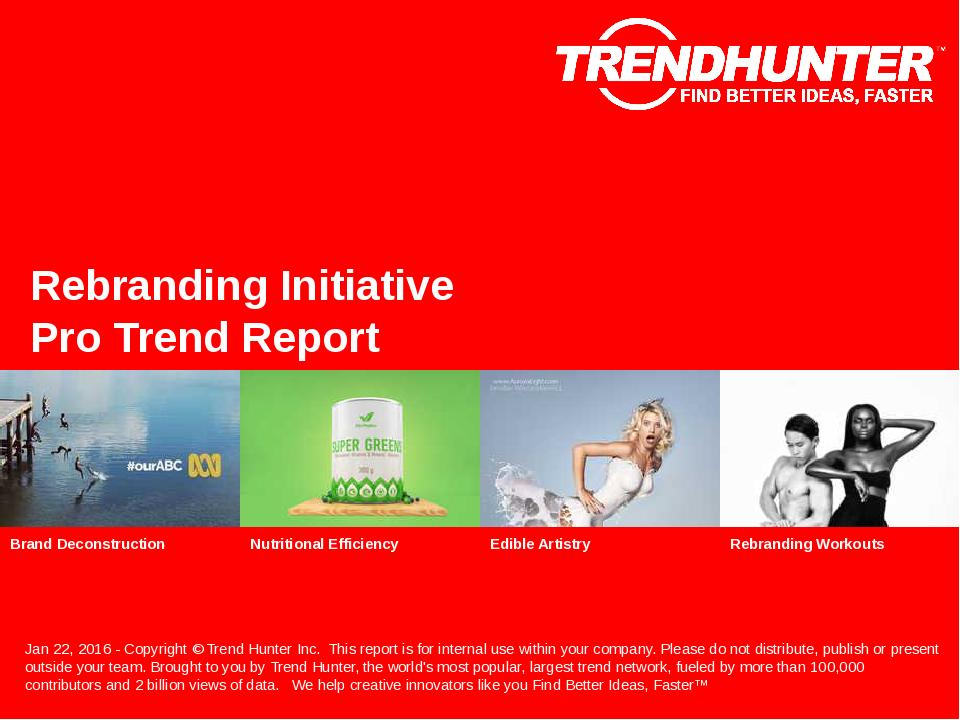 Rebranding Initiative Trend Report Research