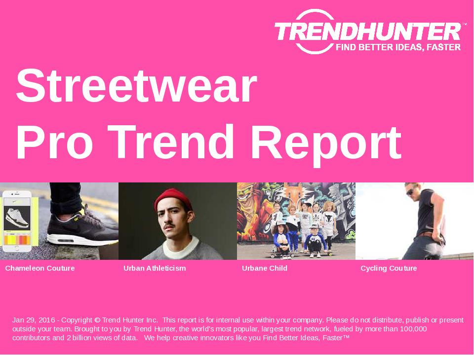 Streetwear Trend Report Research