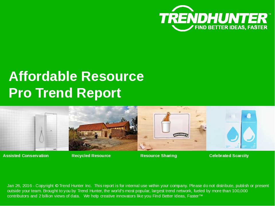 Affordable Resource Trend Report Research