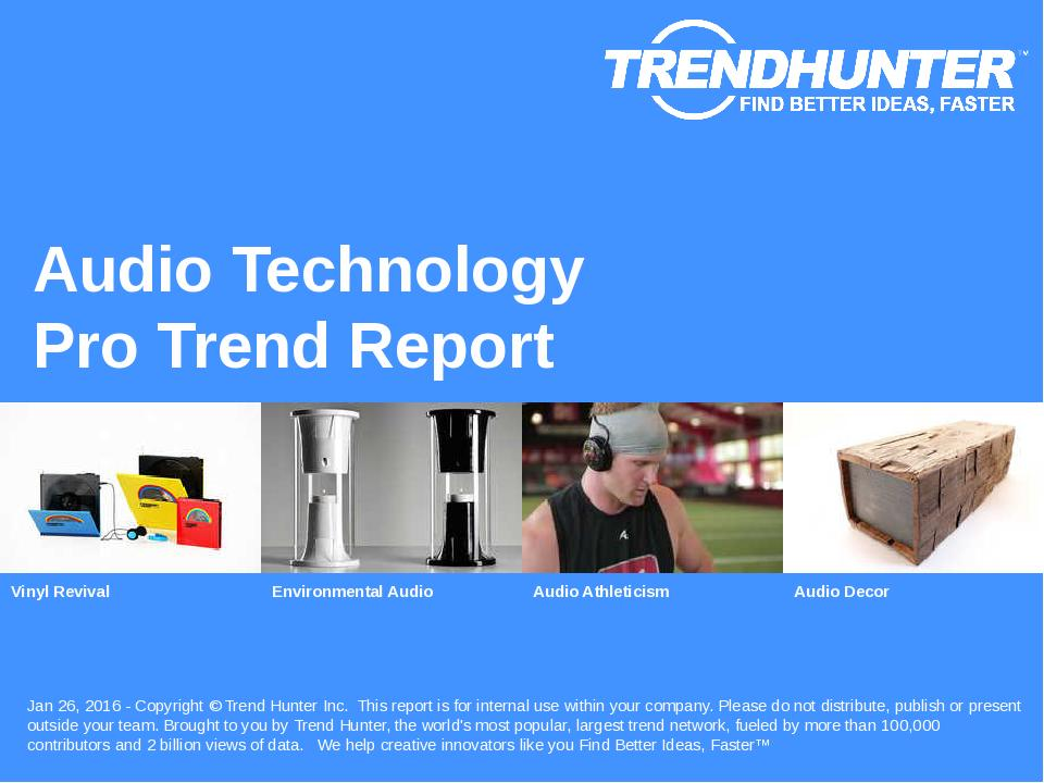 Audio Technology Trend Report Research