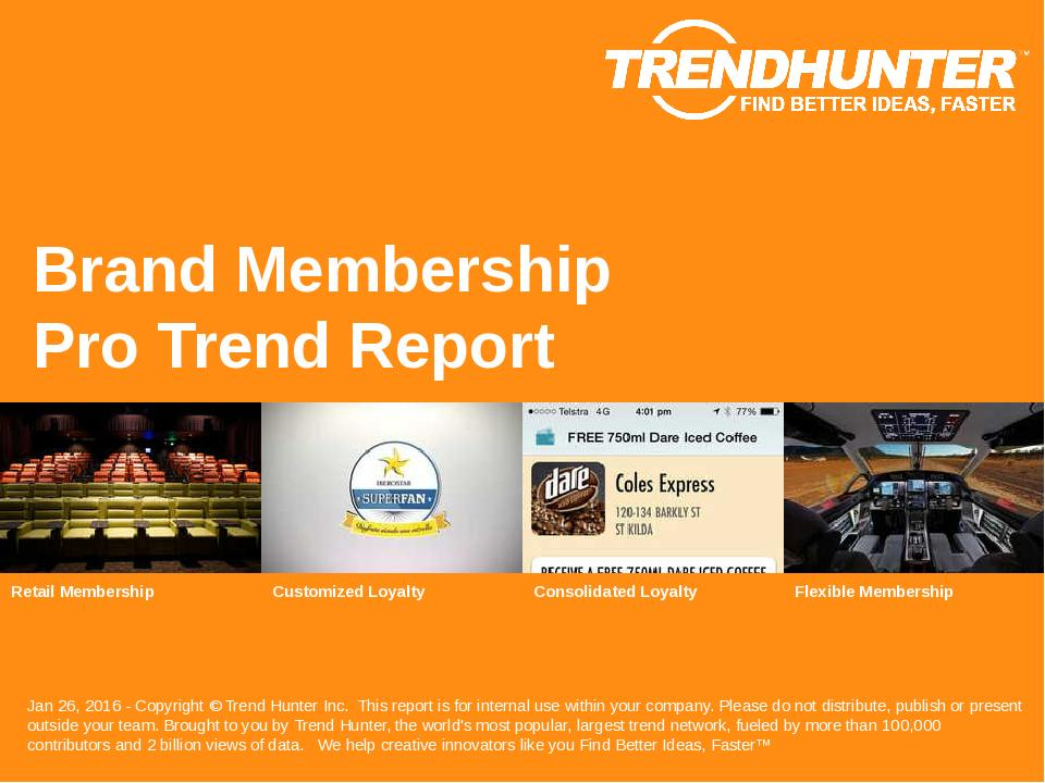 Brand Membership Trend Report Research