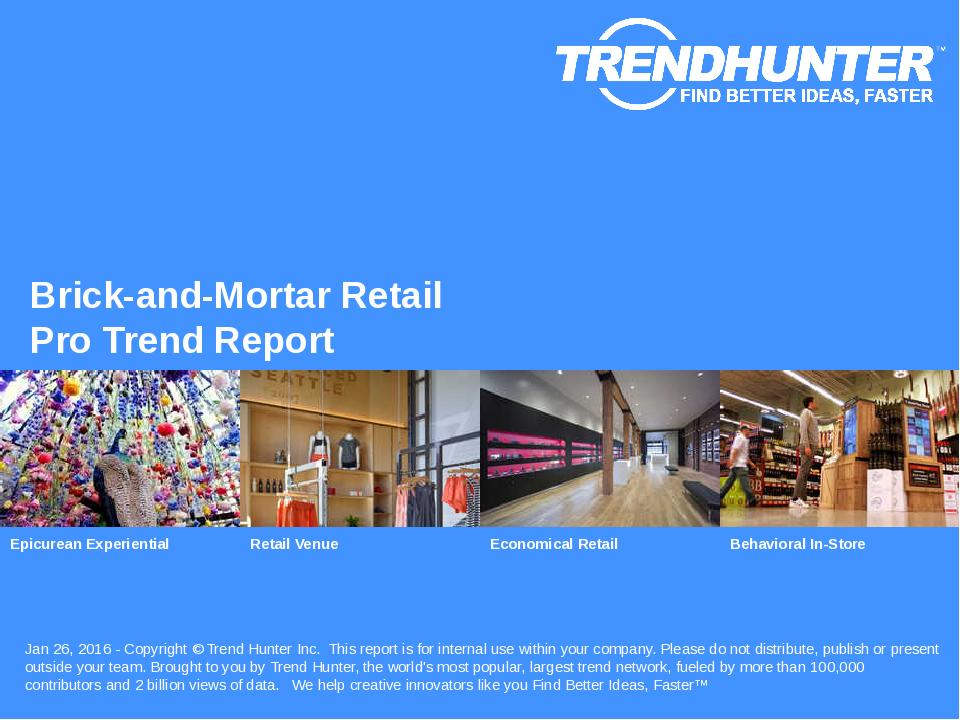 Brick-and-Mortar Retail Trend Report Research