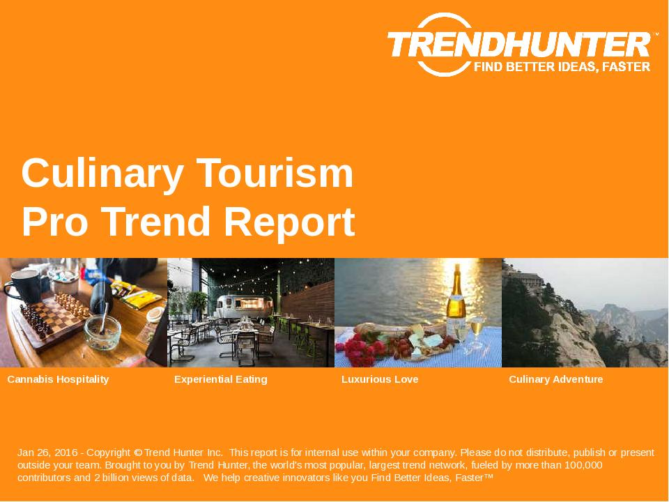 Culinary Tourism Trend Report Research
