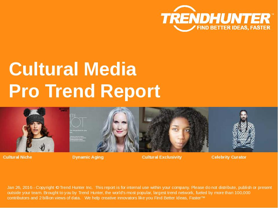 Cultural Media Trend Report Research