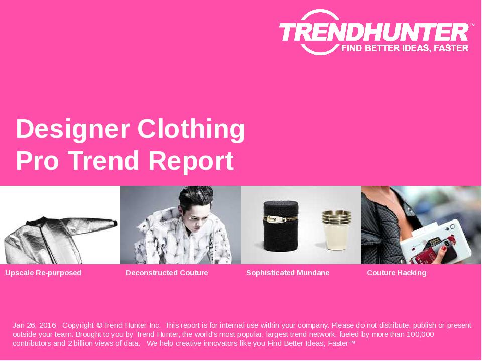 Designer Clothing Trend Report Research